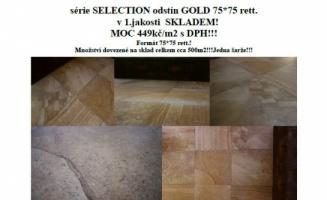 Novinka dovezená na sklad. Refin Selection Gold 75x75. Skladem 500m2.